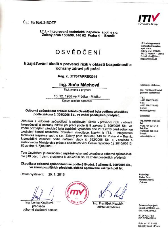 Osvědčení o získání odborné způsobilosti v prevenci rizik v oblasti bezpečnosti a ochrany zdraví při práci, dle zákona č. 309/2006 Sb.